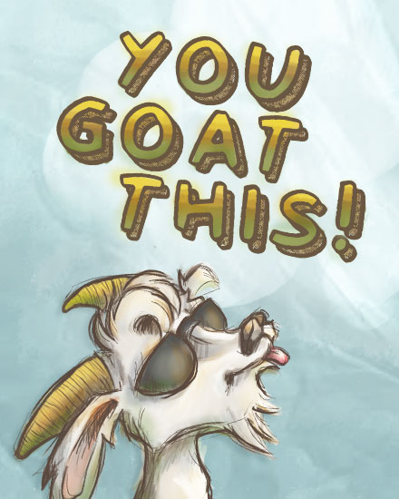 encouragement card goat sunglasses you goat this