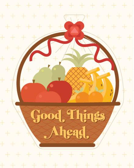 encouragement card good things ahead fruit basket