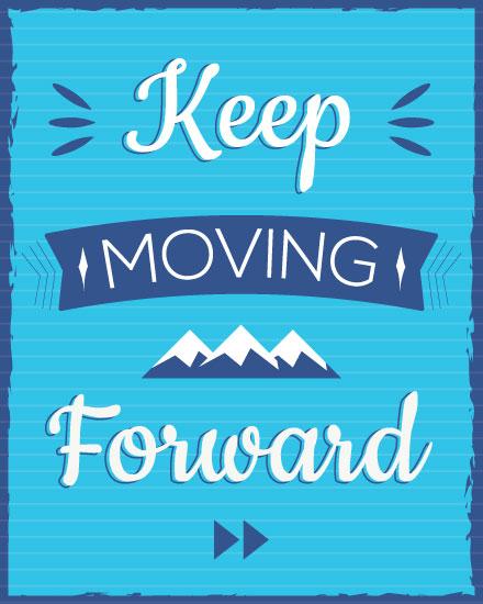 encouragement card keep moving forward