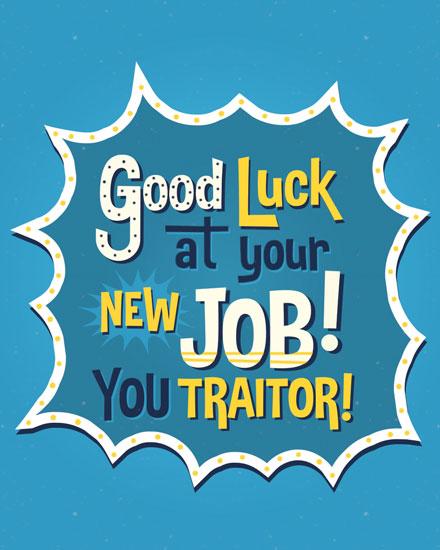 farewell card good luck traitor
