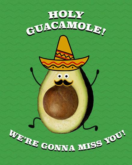 farewell card holy guacamole