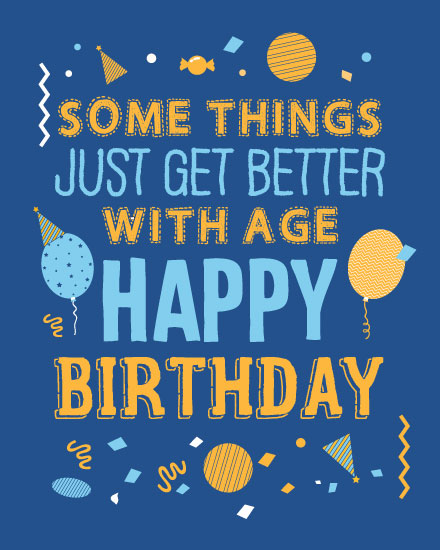 happy birthday card better with age