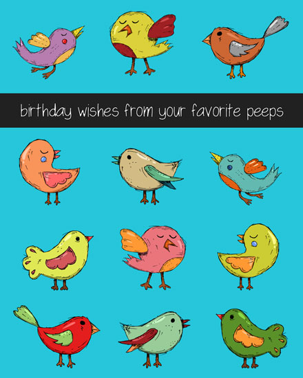 happy birthday birds favorite peeps