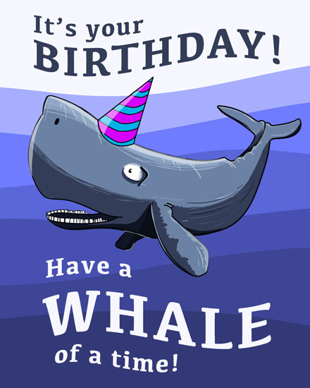happy birthday card whale of a time