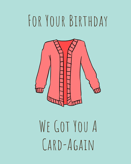 happy birthday card cardigan card again