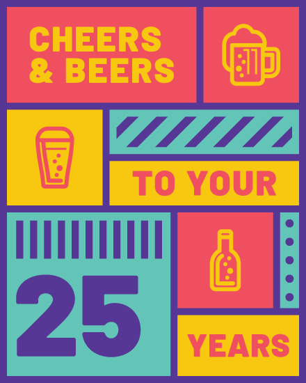 happy birthday card cheers beers 25 years old