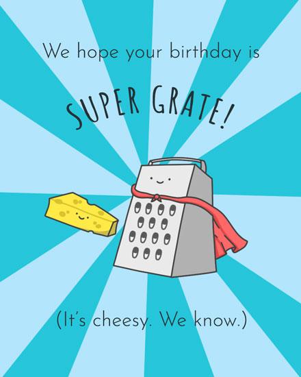 happy birthday card cheesy super grate birthday