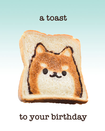 happy birthday card corgi toast