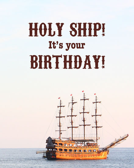 happy birthday card holy ship