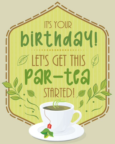 happy birthday card lets get this partea started