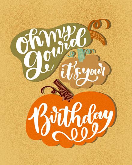 birthday card oh my gourd