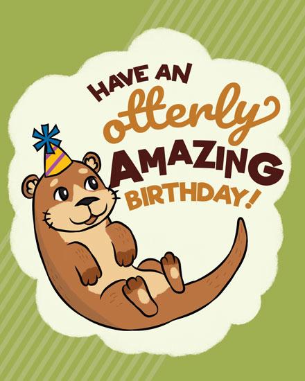 happy birthday card otterly amazing birthday