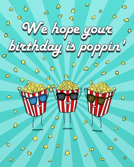 happy birthday card poppin bags of popcorn