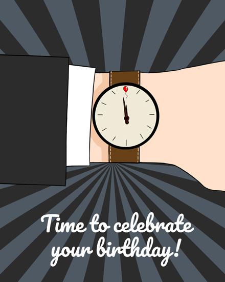 happy birthday time to celebrate watch