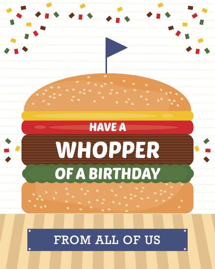 birthday card whopper
