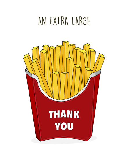 thank you card extra large fries